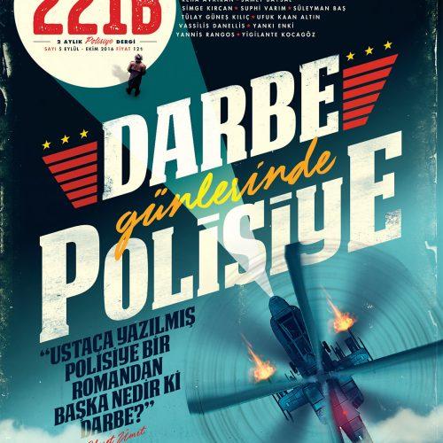 """221B Dergi """"Darbe Günlerinde Polisiye"""" Sayısıyla Raflarda"""