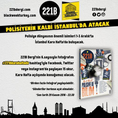 221B Dergi'den İstanbul Kara Hafta Açılış Daveti Kampanyası