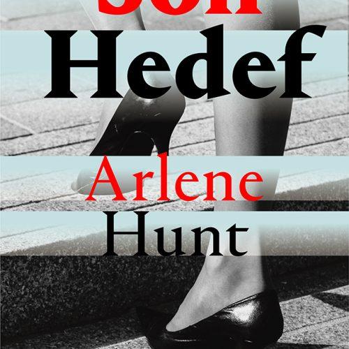 "Sadist Bir Seri Katilin ""Son Hedef""i Arlen Hunt'tan"