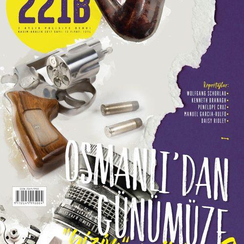 Türkiye'nin Polisiye Ekspresi 221B Dergi 12.Sayısında Doğu Ekspresi'ni Karşılıyor