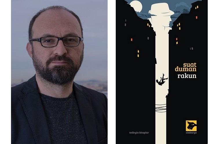 Suat Duman, son romanı Rakun'u 221B Dergi'ye anlattı...