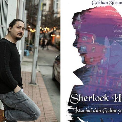 """Yeni Bir Sherlock Holmes Romanı: """"İstanbul'dan Gelmeyen Mektup"""" I Erol Üyepazarcı"""