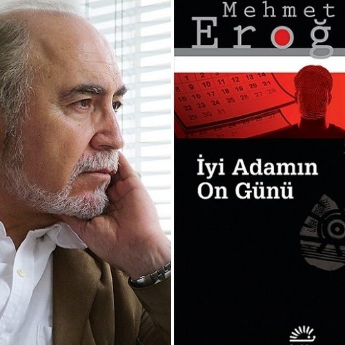 """Mehmet Eroğlu'dan Bir Polisiye Roman: """"İyi Adamın On Günü"""""""