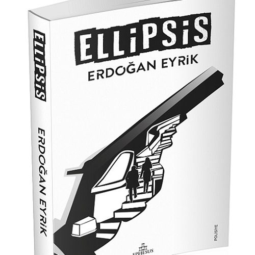 """Erdoğan Eyrik'ten Yeni Polisiye: """"Ellipsis"""""""