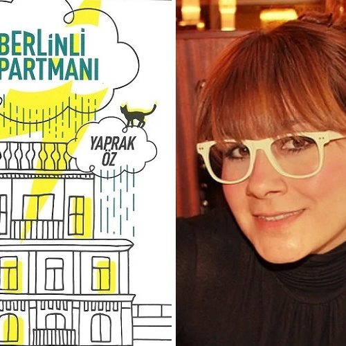 """Yaprak Öz İmzalı """"Berlinli Apartmanı"""", Yeni Baskısıyla Raflarda"""