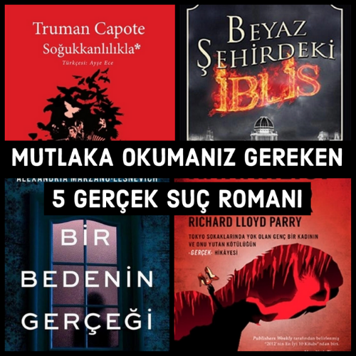 Mutlaka Okumaniz Gereken 5 Gerçek Suç Romanı | Fulya Turhan
